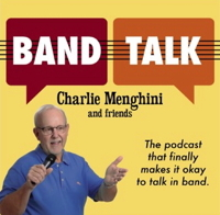 Band Talk with Charlie Menghini