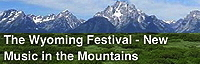 The Wyoming Festival